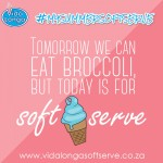 Today is soft serve - from #mysummersoftserve campaign